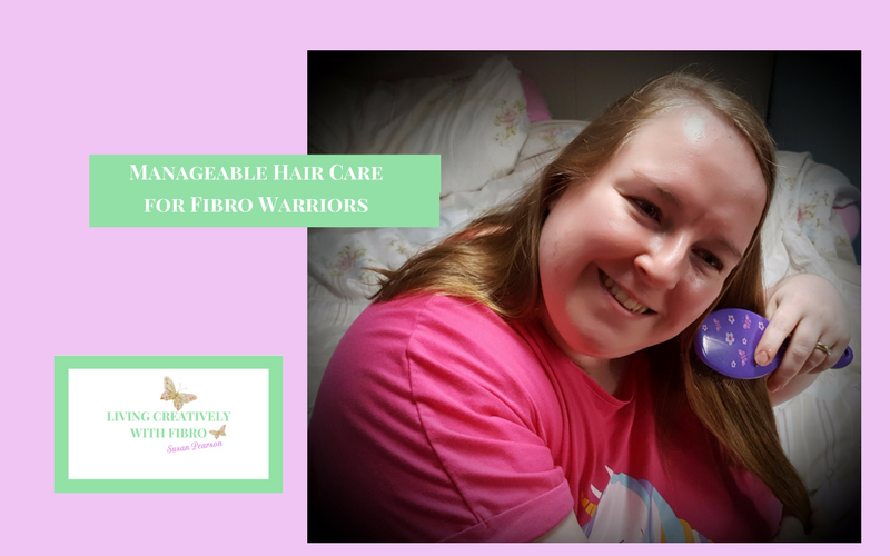 Living Creatively with Fibro | Manageable Hair Care for Fibro
