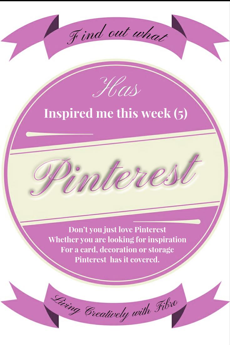 Pinterest has Inspired me this week