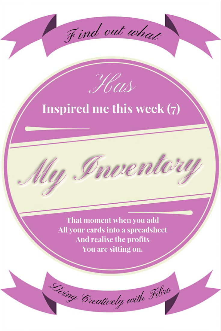 Living Creatively with Fibro | My Inventory