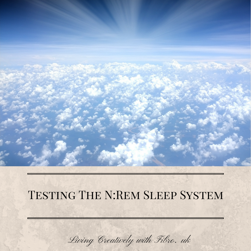 Living Creatively with Fibro | Testing the N:Rem Sleep System