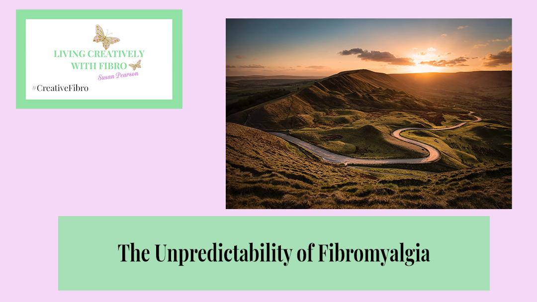 The Unpredictability of Fibromyalgia