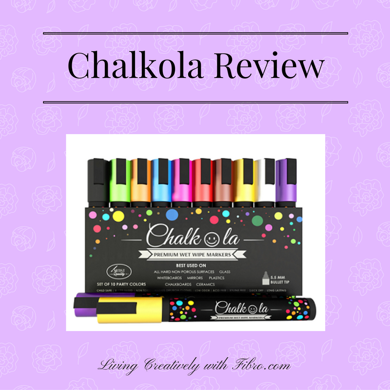 Living Creatively with Fibro | Chalkola Marker Review
