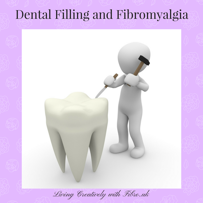 Living Creatively with Fibro   Dental Filling and Fibromyalgia