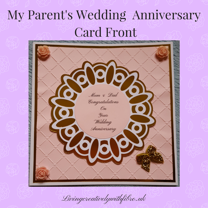 Living Creatively with Fibro | Parents Anniversary card front