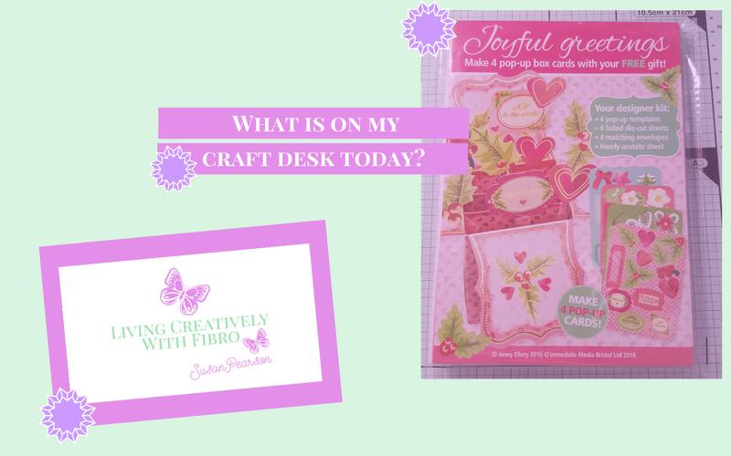 Living Creatively with Fibro | Joyful Greetings on my Craft Desk