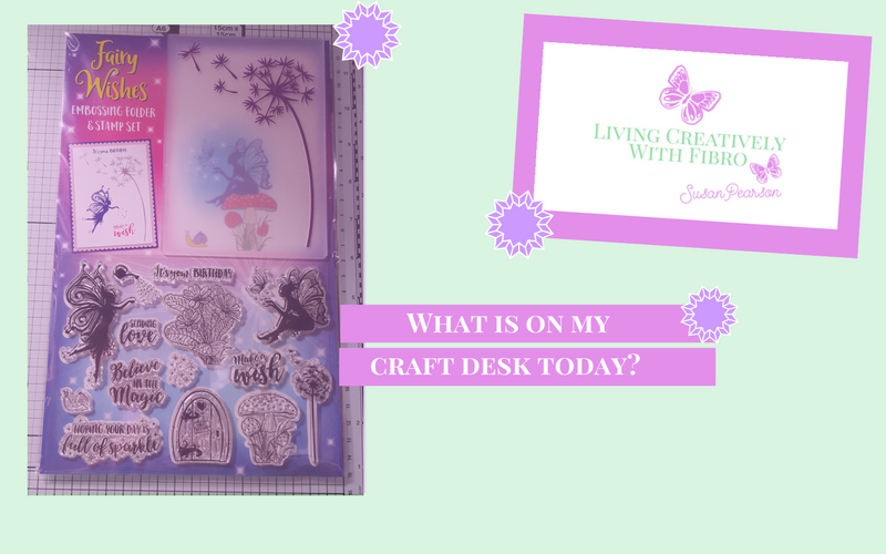 Living Creatively with Fibro | Fairy Wishes on my Craft Desk