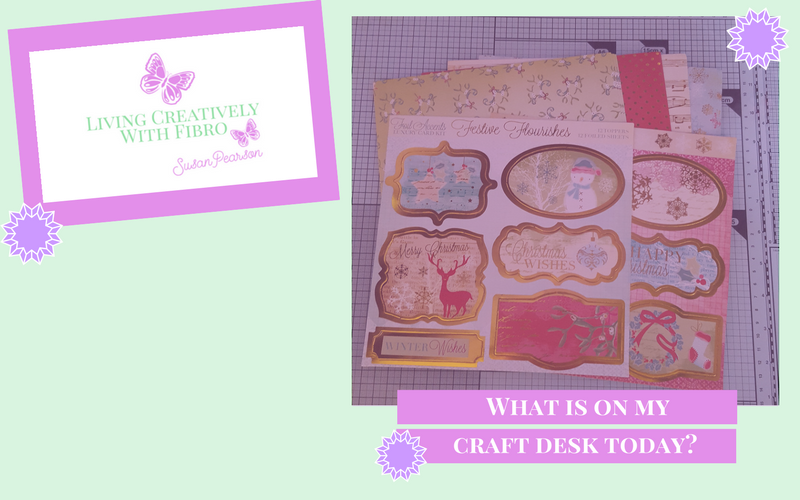 Living Creatively with Fibro | Festive Flourishes on my Craft Desk