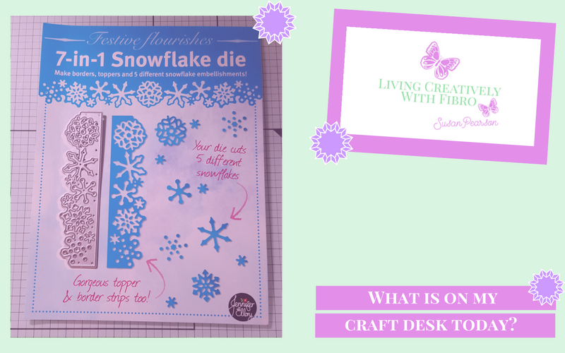 Living Creatively with Fibro | Snowflake Die on Craft Desk