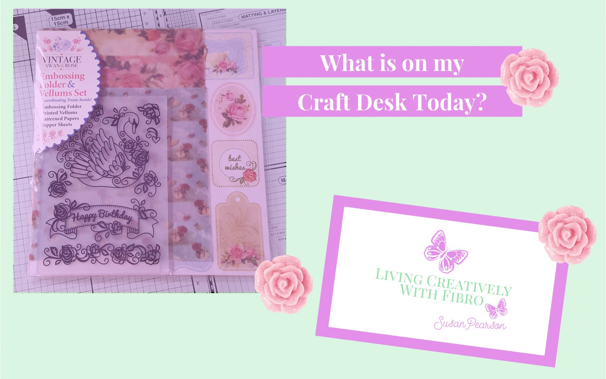 Living Creatively with Fibro | Vintage Swan & Rose on Craft Desk
