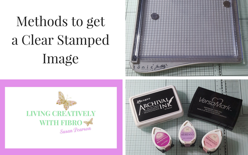 Living Creatively with Fibro   Methods to get a Clear Stamped Impression