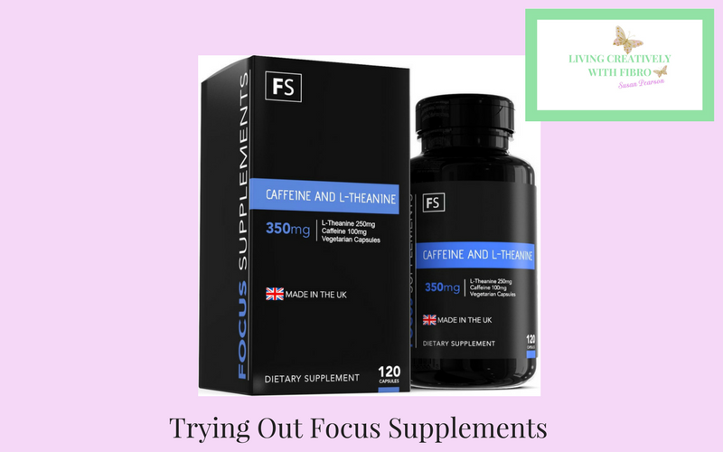 Living Creatively with Fibro | Trying Out Focus Supplements