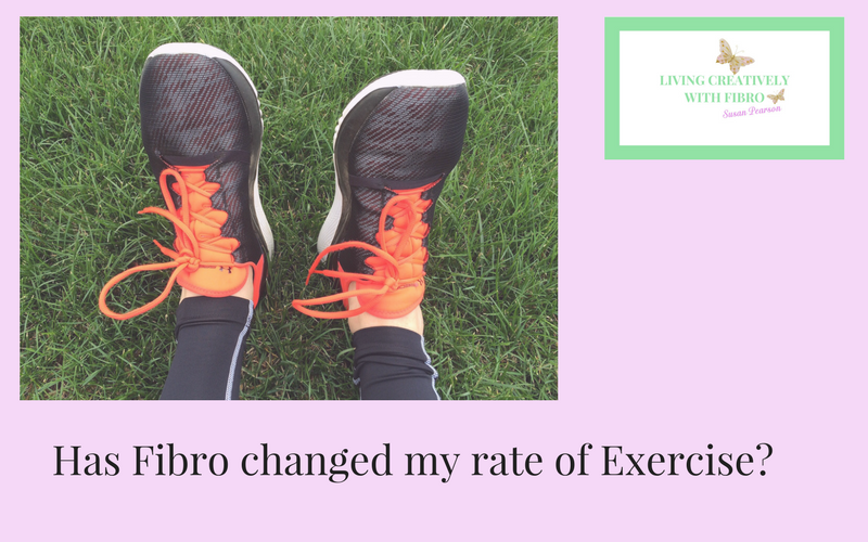 Living Creatively with Fibro | Has Fibromyalgia changed my rate of exercise title picture showing someone wearing trainers
