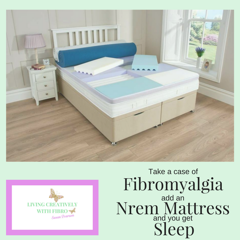Living Creatively with Fibro | An image of the Nrem Mattress with the wording take a case of Fibromyalgia add an Nrem Mattress and you get sleep