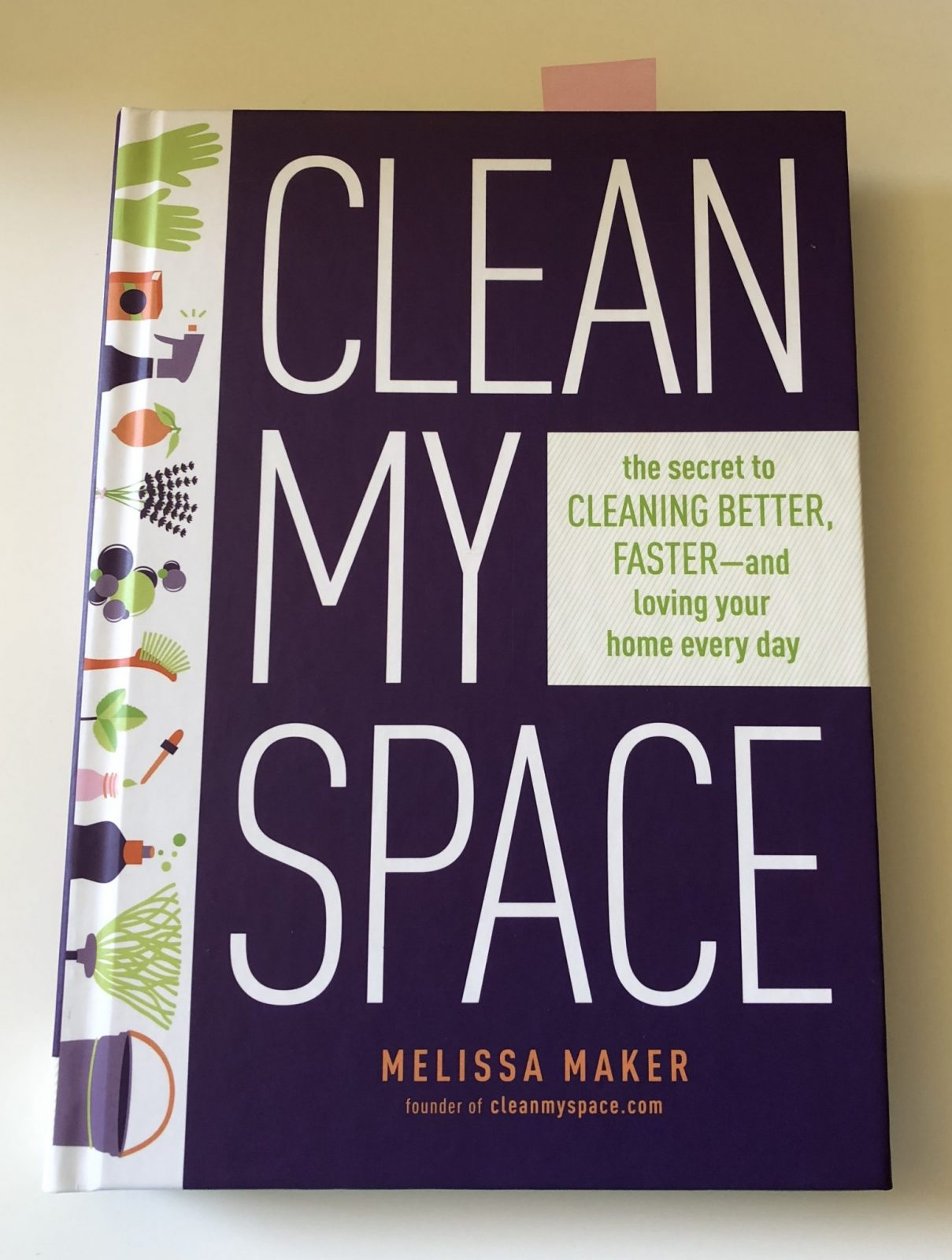 Living Creatively with Fibro | Clean My Space the book about cleaning from someone who hates doing it