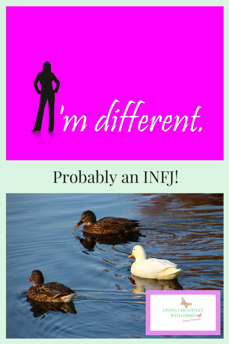 Living Creatively with Fibro | Probably an INFJ statements reading I'm different and an image of two brown ducks and one yellow