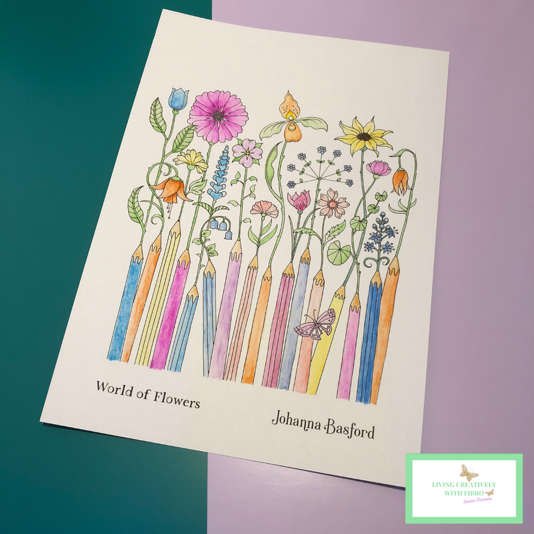 Living Creatively with Fibro |An image of flowers coming out of coloured pencils drawn by Johanna Basford and coloured with Hunkydory Prism Watercolour Pencils
