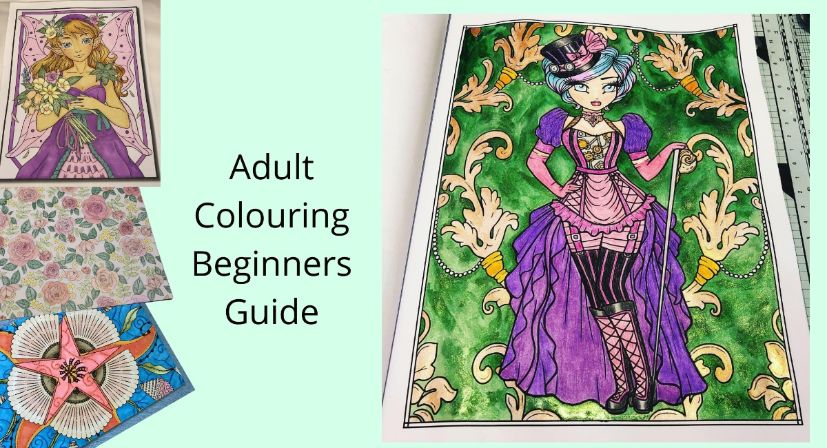 Adult Colouring Beginners Guide Header Image with 4 examples of my colouring work