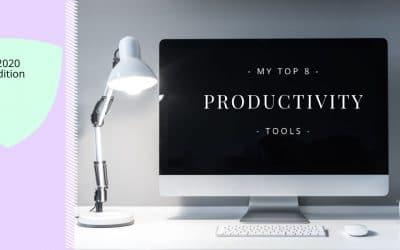 My Top 8 Amazing Productivity Tools