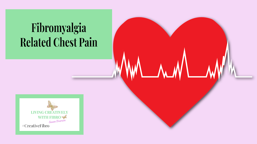 Fibromyalgia related Chest Pains
