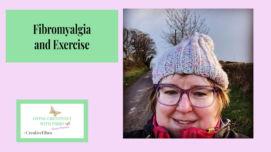 Fibromyalgia and Exercise Header title with a photo of me out walking