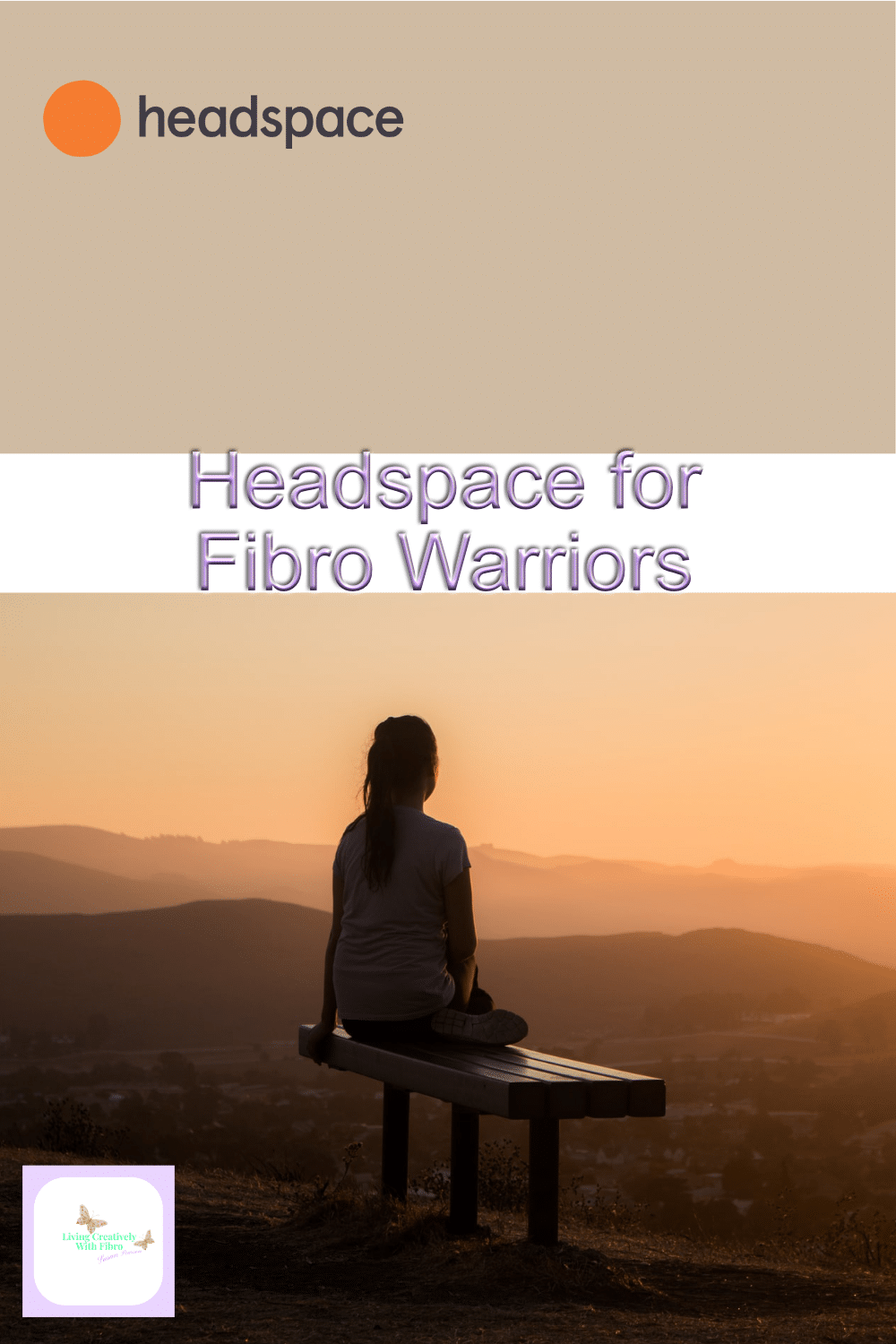 A Pinterest sized image of the Headspace for Fibro Warriors Header