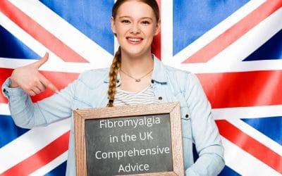 Fibromyalgia in the UK: Comprehensive Advice