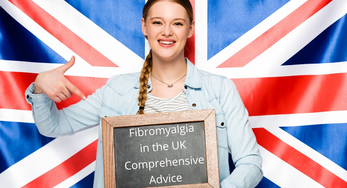 An image of the Union Jack with a girl holding a board saying Fibromyalgia in the UK Comprehensive Advice