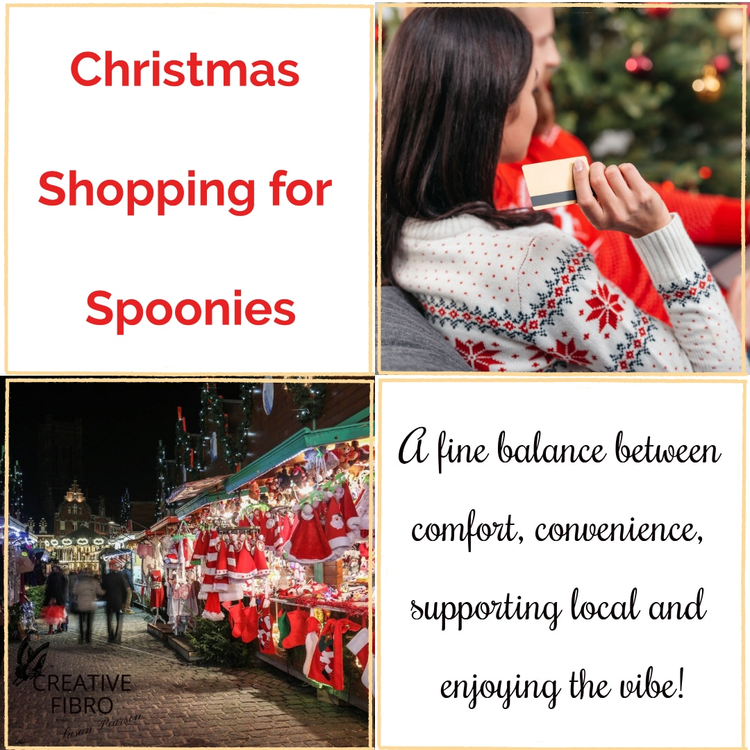 Christmas Shopping for Spoonies a fine balance between comfort, convenience, supporting local and enjoying the vibe. With images of a Christmas Market and shopping from home in a room decorated for Christmas.
