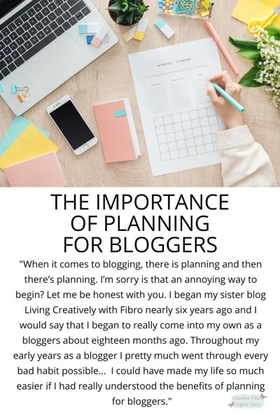 The Importance of Planning for Bloggers Pinterest Graphic